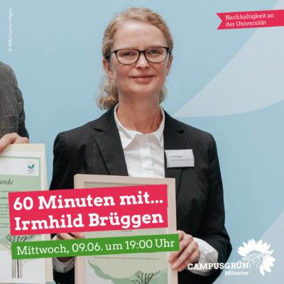 60 Minuten mit... Irmhild Brüggen (Beauftragte für Nachhaltigkeit Leuphana Universität Lüneburg) @ Zoom